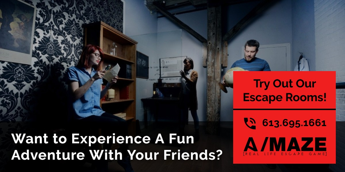 Want to experience a fun adventure with your friends? | A/Maze Ottawa